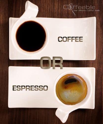 coffee or espresso