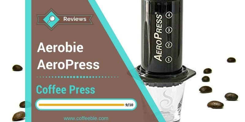 Aerobie AeroPress Coffee Maker Review