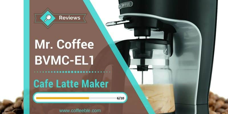 Mr. Coffee BVMC-EL1 Cafe Latte Maker Review