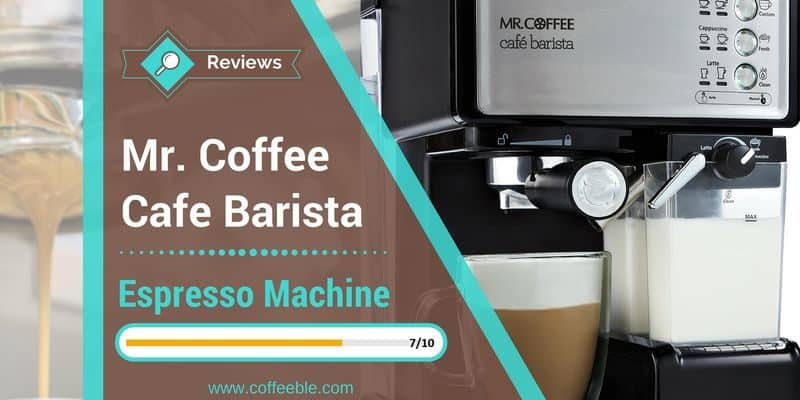 Mr. Coffee Cafe Barista Espresso Machine Review