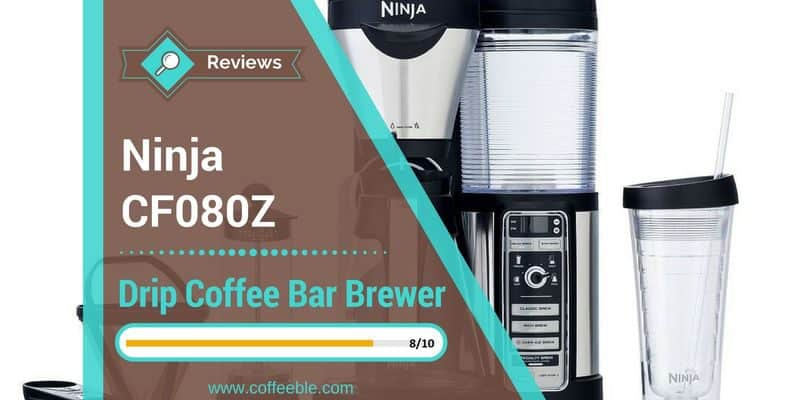 Ninja Coffee Bar Review – The All-Inclusive Coffee Shop At Your Home