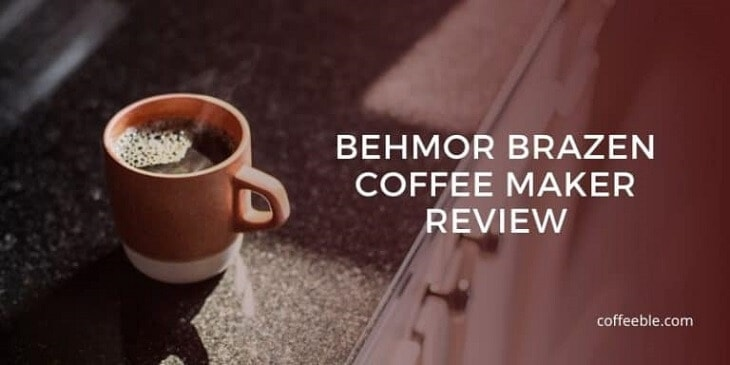 Behmor Brazen Plus Drip Coffee Maker Review