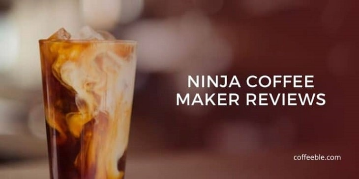 Ninja Coffee Maker Reviews