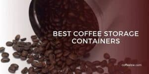 a stainless steel coffee canister with a text overlay that says best coffee storage containers