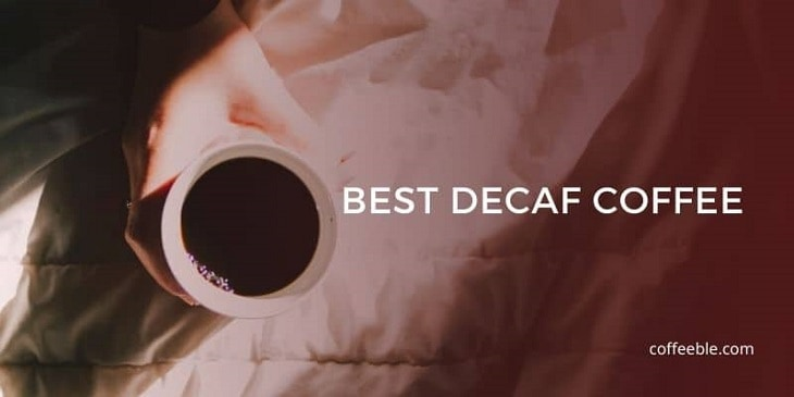 the best decaf coffee in a cup
