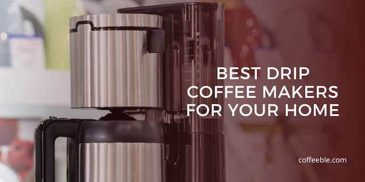 a stainless steel drip coffee maker