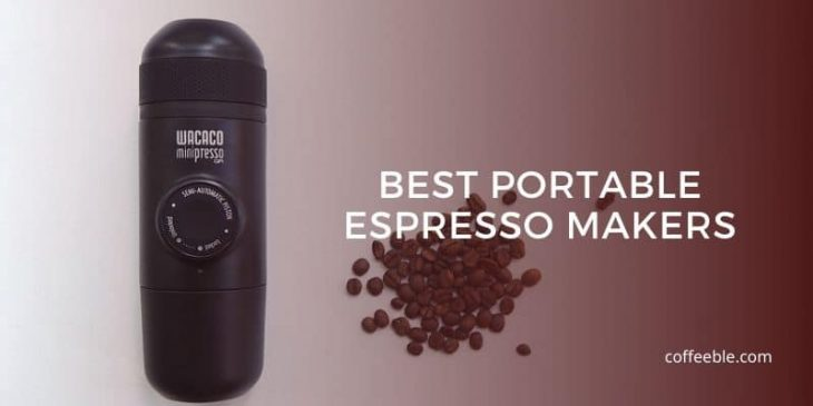 8 Best Portable Espresso Makers