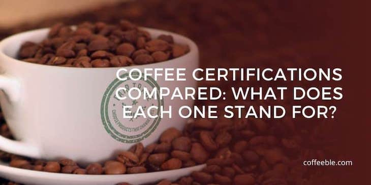 a cup of coffee that says 'fair trade certified'