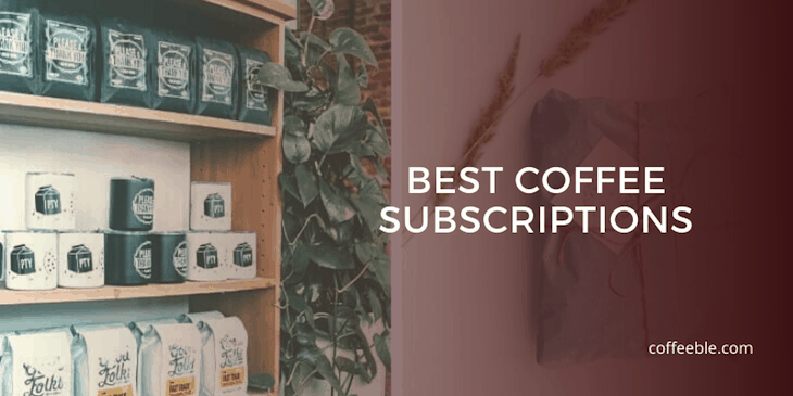 best coffee subscripton boxes on a shelf